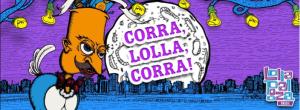Corra Lolla Corra